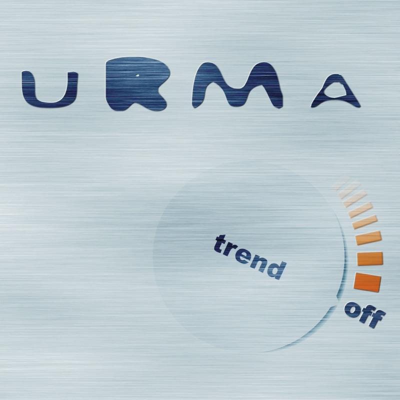 Urma Trend off